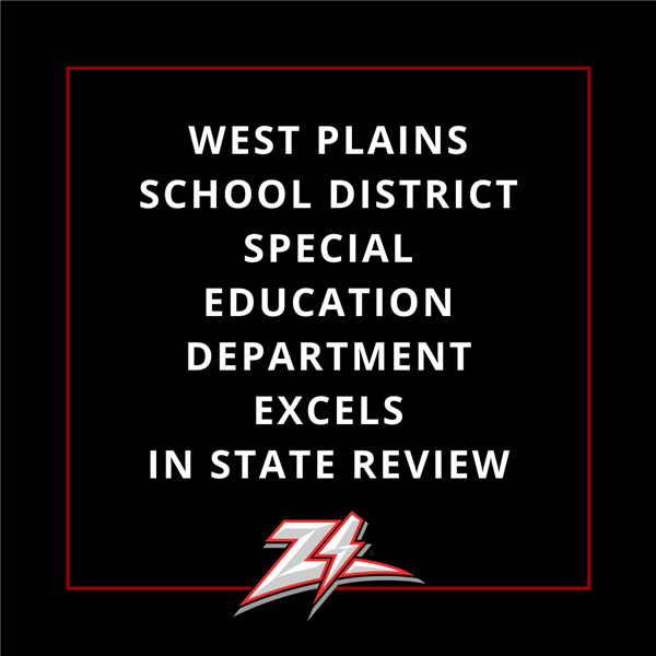 West Plains School District Special Education Department Excels in Review