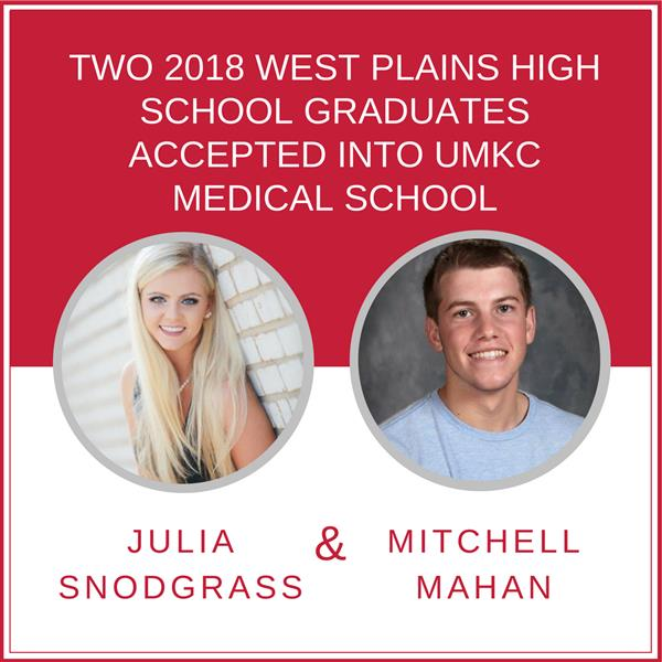 Two 2018 West Plains High School Graduates Accepted into UMKC Medical School